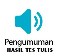 PENGUMUMAN HASIL TES TULIS CALON PEGAWAI KONTRAK (PROGREMER / IT)